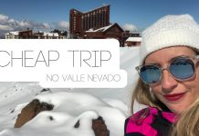 Vlog: Cheap Trip no Valle Nevado, Chile